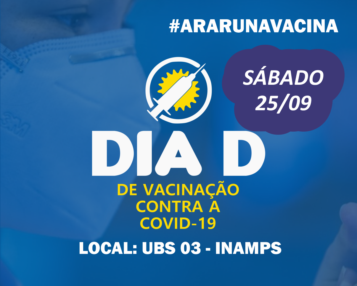 Araruna realiza Dia D de vacinação contra a Covid-19 no sábado (25)