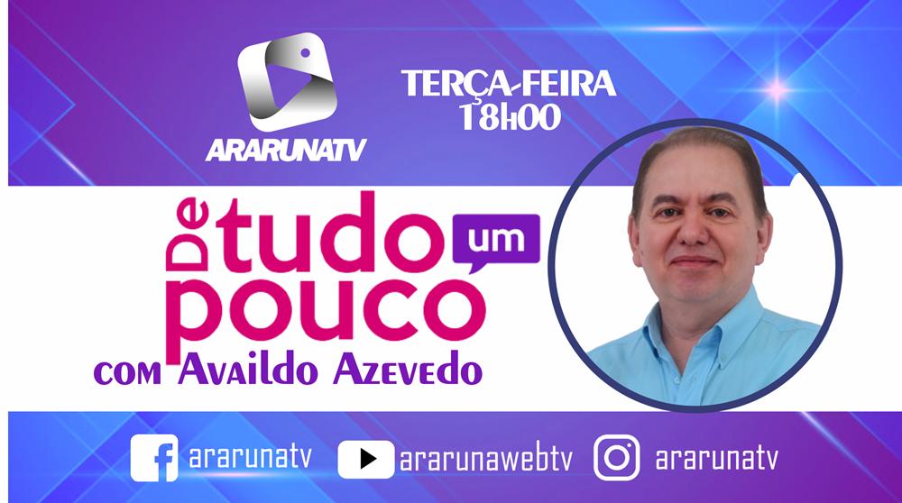 De tudo um Pouco, com Availdo Azevedo tem estreia marcada para terça-feira (15) na ArarunaTV