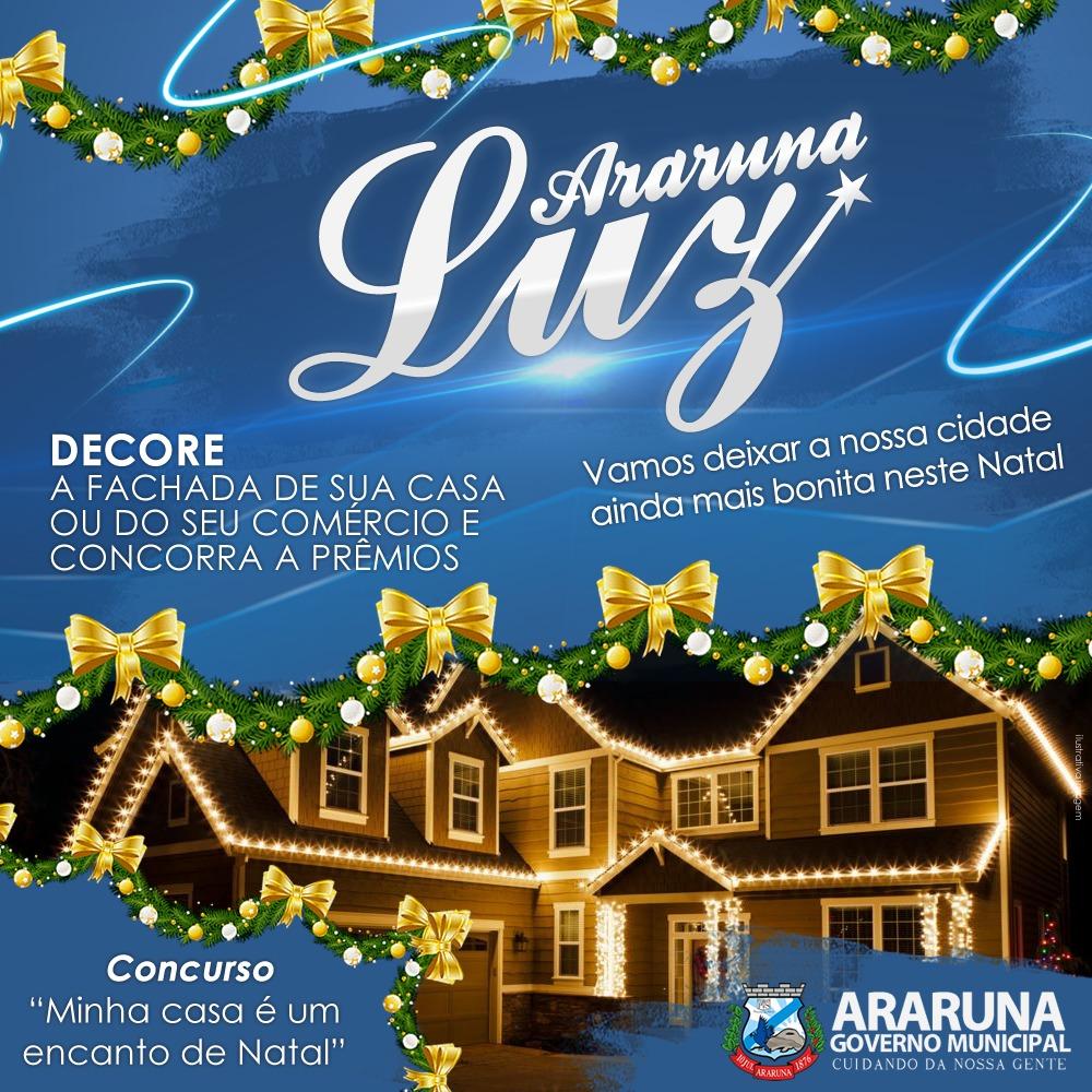 """Prefeitura de Araruna lança 2ª edição do Concurso """"Minha casa é um encanto de Natal"""""""